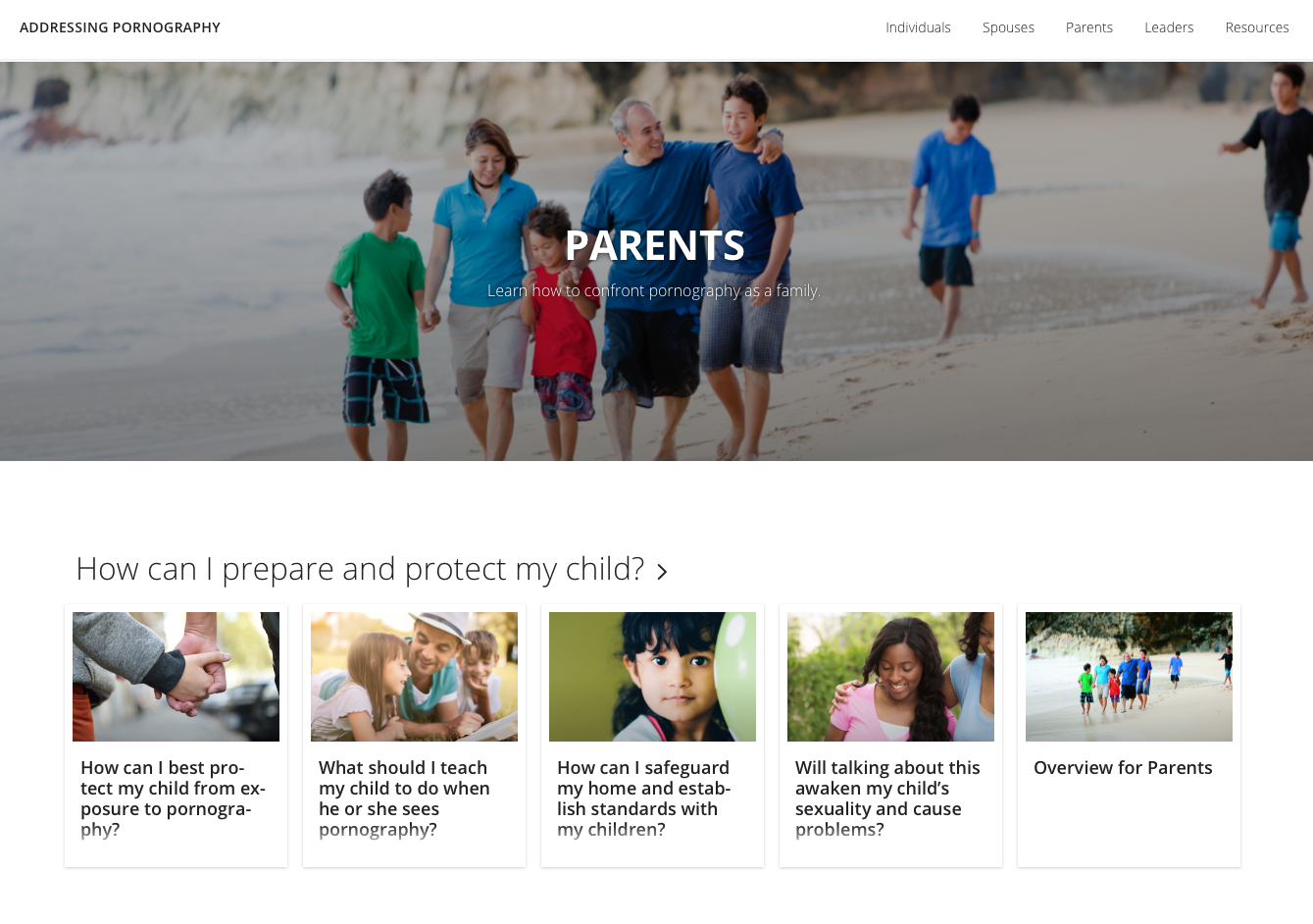 On a new Church web site, addressingpornography.lds.org, parents can learn about safeguarding against and responding to children's exposures to pornography.