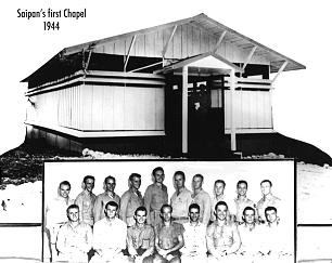 A composite photo shows the first chapel in Guam and the servicemen stationed on the island who spent time building the chapel.