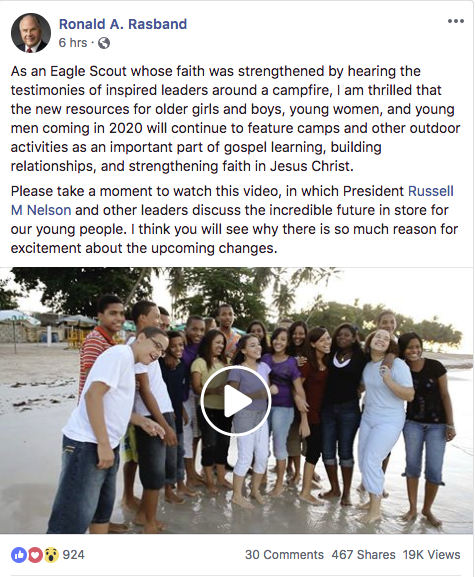 """""""I am thrilled that the new resources for older girls and boys, young women, and young men coming in 2020 will continue to feature camps and other outdoor activities as an important part of gospel learning, building relationships, and strengthening faith in Jesus Christ,"""" Elder Ronald A. Rasband's Facebook post read."""
