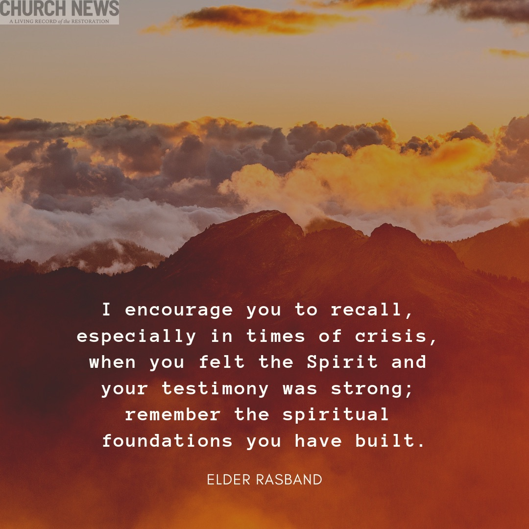 Image quote based on a message from Elder Ronald A. Rasband of the Quorum of the Twelve Apostles.