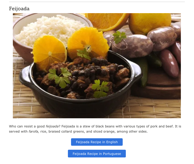 On the Brazil page, patrons will find an article about Brazilian recipes, including the popular dish Feijoada.