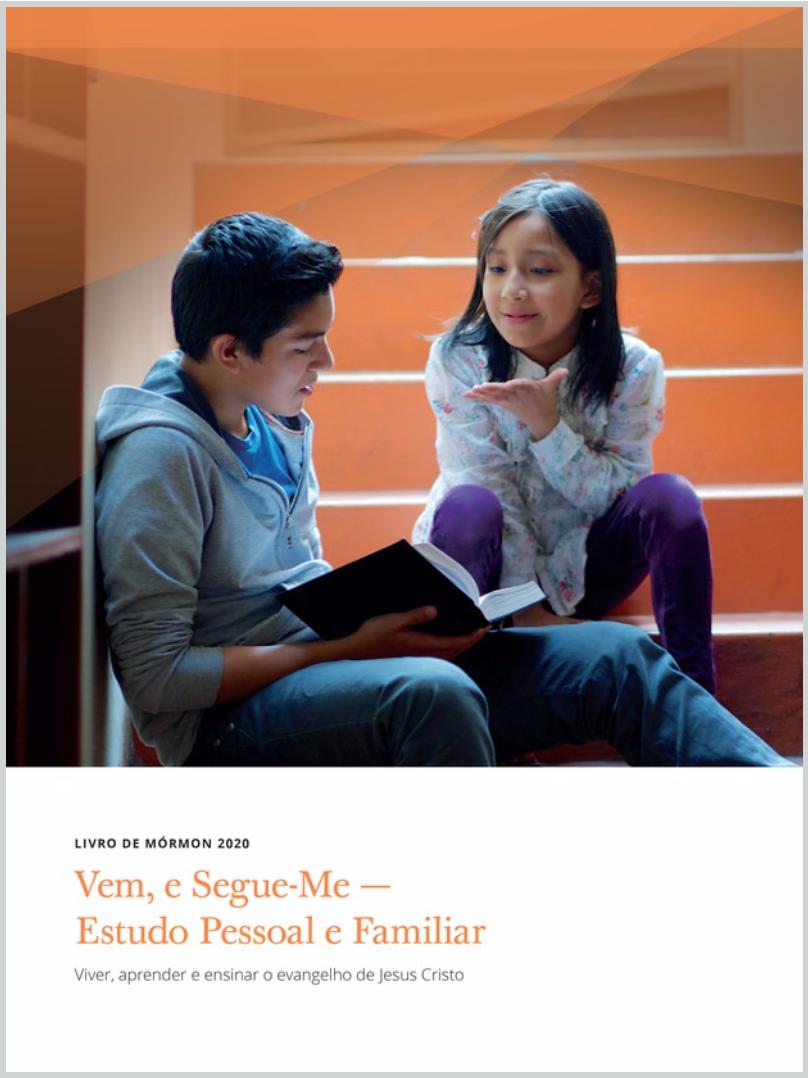 """O """"Vem, e Segue-Me"""" para 2020 se concentrará no estudo do Livro de Mórmon. Os manuais já estão disponíveis online e no aplicativo Biblioteca do Evangelho."""